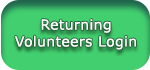 Returning Volunteers Login Button