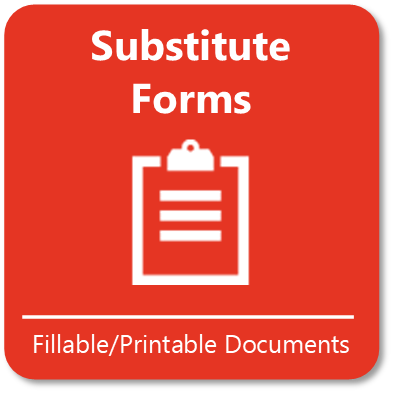 Access Substitute Forms here