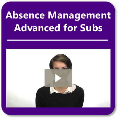 Sub Training Video - Absence Management Advanced