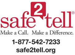 Safe2Tell Make a call. Make a difference.