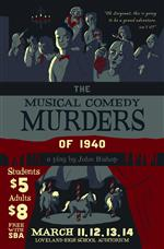 "Don't Miss ""The Musical Comedy Murders of 1940"""