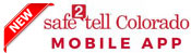 Safe2Tell Colorado Mobile App